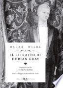 Il ritratto di Dorian Gray (Deluxe)