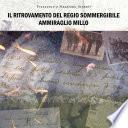Il Ritrovamento Del Regio Sommergibile Ammiraglio Millo