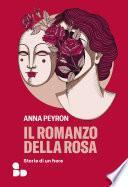 Il romanzo della rosa