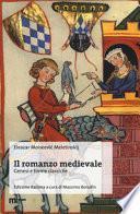 Il romanzo medievale. Genesi e forme classiche