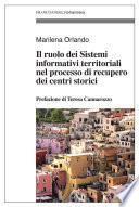 Il ruolo dei Sistemi informativi territoriali nel processo di recupero dei centri storici