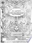 Il sacro regno ... de 1 vero reggimento, e la vera felicita del principe, e beatiudine humana. (tradotto dal latino da Giovanni Fabrini.)