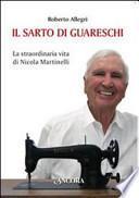 Il sarto di Guareschi. La straordinaria vita di Nicola Martinelli