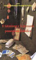 Il Satanismo e la presunta possessione diabolica