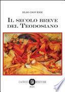 Il secolo breve del Teodosiano