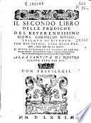 Il secondo libro delle prediche del ... Cornelio Musso Vescovo di Bitonto ...