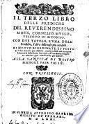 il secondo [-Terzo] libro delle Prediche del reverendissimo mons. Cornelio Musso ...