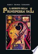 Il segreto della principessa Val