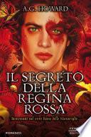 Il segreto della Regina Rossa