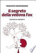 Il segreto della vedova Fox. I racconti del Giamperduto