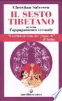 Il sesto tibetano ovvero l'appagamento sessuale