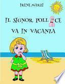 Il Signor Pollice Va in Vacanza