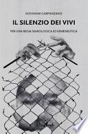 Il Silenzio Dei Vivi: Per Una Regia Semiologica Ed Ermeneutica