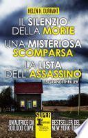 Il silenzio della morte - Una misteriosa scomparsa - La lista dell'assassino