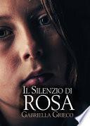 Il silenzio di Rosa