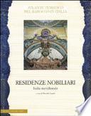 Il sistema delle residenze nobiliari: Italia meridionale