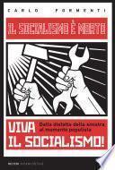 Il socialismo è morto, viva il socialismo!