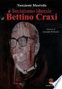 Il socialismo liberale di Bettino Craxi
