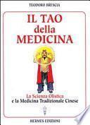 Il tao della medicina. La scienza olistica e la medicina tradizionale cinese