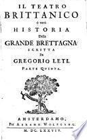 Il teatro brittanico o Vero historia della Grande Brettagna