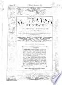 Il teatro illustrato e la musica popolare ritratti di maestri ed artisti celebri, vedute e bozzetti di scene, disegni di teatri monumentali, costumi teatrali ornamentazioni