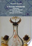 Il TEATRO INTERIORE Parateatro - Antropologia Teatrale - Psicodramma - Immaginazione Attiva
