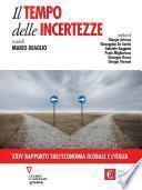 Il tempo delle incertezze. XXIV Rapporto sull'economia globale e l'Italia