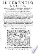 Il Terentio latino comentato in lingua Toscana da Giovanni Fabrini da Fighine