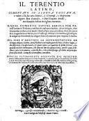 Il Terentio latino comentato in lingua toscana e ridotto a la sua vera latinita da Giovanni Fabrini da Fighine