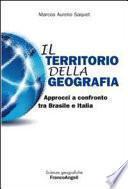 Il territorio della geografia. Approcci a confronto tra Brasile e Italia