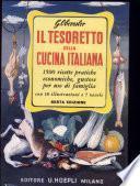 Il tesoretto della cucina italiana.1500 ricette pratiche, economiche, gustose per uso di famiglia