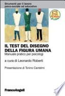 Il test del disegno della figura umana. Manuale pratico per psicologi. Con aggiornamento online