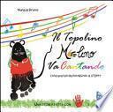 Il topolino Melino va cantando