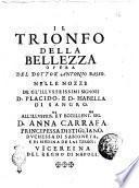 Il trionfo della bellezza opera del dottor Antonio Basso nelle nozze de gl'illustrissimi signori d. Placido, e d. Isabella di Sangro di Sangro
