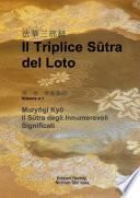 Il Triplice Sutra del Loto, Vol. I: Sutra degli Innumerevoli Significati