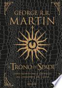 Il trono di spade. Libro quarto delle Cronache del ghiaccio e del fuoco. Ediz. lusso