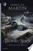 Il Trono di Spade - VIII. Il dominio della regina