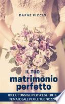 Il Tuo Matrimonio Perfetto!