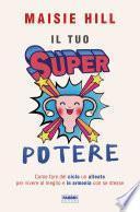 Il tuo superpotere