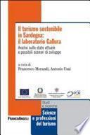 Il turismo sostenibile in Sardegna: il laboratorio Gallura. Analisi sullo stato attuale e possibili scenari di sviluppo