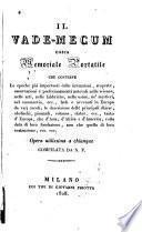 Il vademecum ossia memoriale portatile che contiene le epoche piu importanti delle invenzioni ... opera utilissima a chiunque compilata da N. P