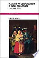 Il vampiro, Don Giovanni e altri seduttori