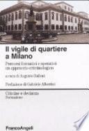 Il vigile di quartiere a Milano. Percorsi formativi e operativi: un approccio criminologico