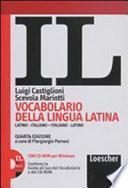 IL : vocabolario della lingua latina : latino-italiano, italiano-latino