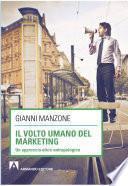 Il volto umano del marketing. Un approccio etico-antropologico