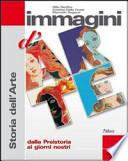 Immagini d'arte. Volume unico. Con 36 schede di analisi dell'opera. Con espansione online. Per le Scuole superiori