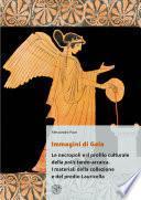 Immagini di Gela. Le necropoli e il profilo culturale della polis tardo-arcaica. I materiali della collezione e del predio Lauricella