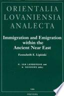 Immigration and Emigration Within the Ancient Near East