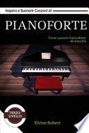 Impara a Suonare Canzoni al Pianoforte