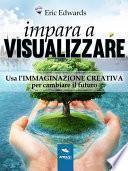 Impara a visualizzare